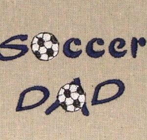soccer dad Machine Embroidery
