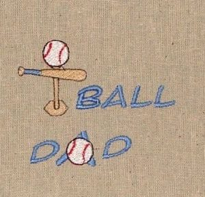 t-ball dad Machine Embroidery
