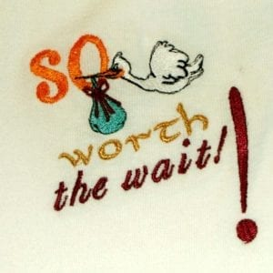 so worth the wait Machine Embroidery