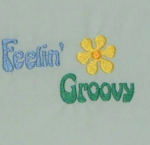 Feeling Groovy Machine Embroidery