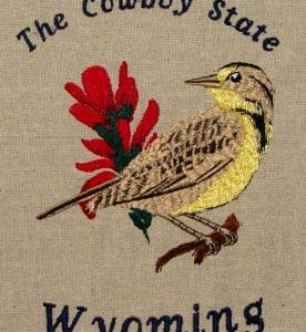 State Bird and Flower The Cowboy State Wyoming Embroidery